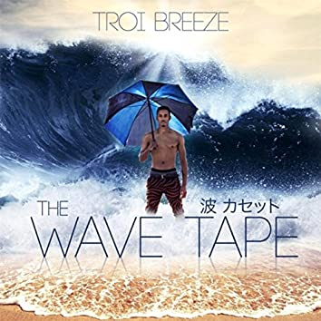 The Wave Tape