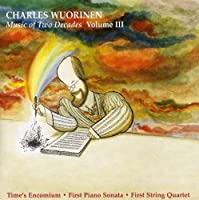 Charles Wuorinen: Music of Two Decades, VOL 3 by Wuorinen