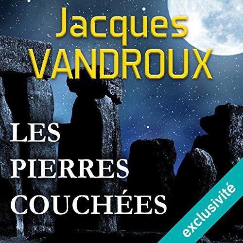 Les pierres couchées audiobook cover art