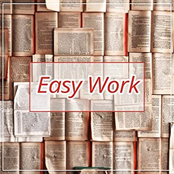 Easy Work - Music for Study, Fast Concentration, Brilliant Sounds for Listening