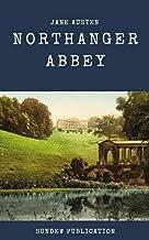 Northanger Abbey - Jane Austen: Annotated (English Edition)