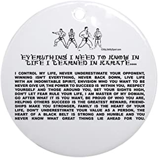 CafePress Everything I Need to Know in Life-Karate Ornament Round Holiday Christmas Ornament