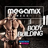 Megamix Fitness Hits for Body Building (25 Tracks Non-Stop Mixed Compilation for Fitness & Workout)