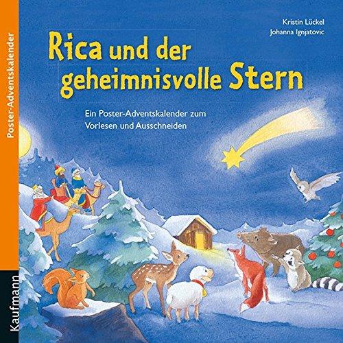 Rica und der geheimnisvolle Stern: Ein Poster-Adventskalender zum Vorlesen und Ausschneiden