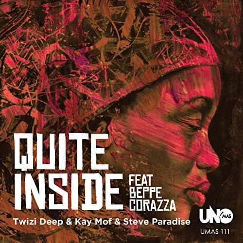 Twizi Deep, Kai Mof, Steve Paradise feat. Beppe Corazza