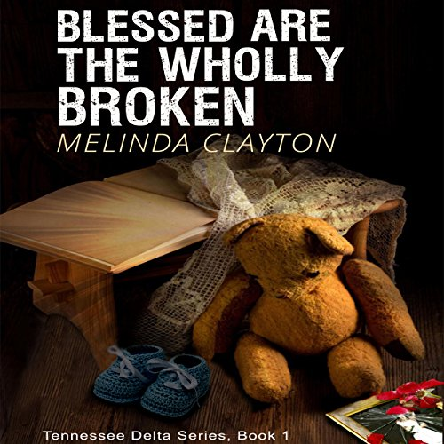 Blessed Are the Wholly Broken cover art