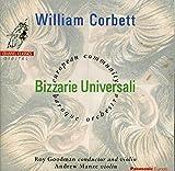 William Corbett : Bizzarie Universali, concertos pour 2 violons. Manze, Goodman.