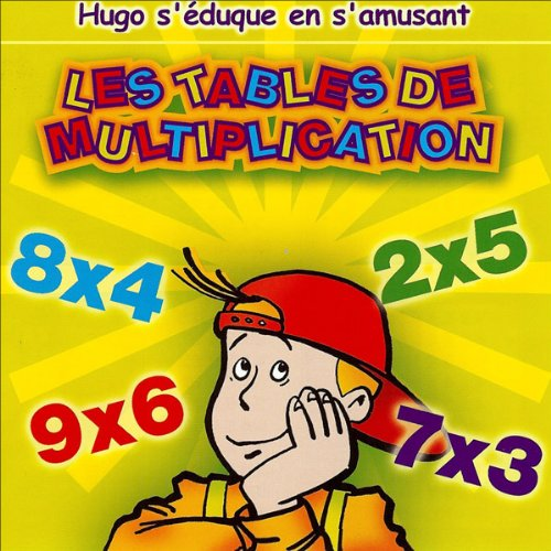 Les tables de multiplications - Hugo s'éduque en s'amusant audiobook cover art