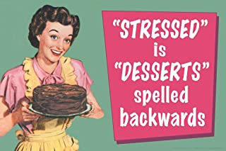 Stressed is Desserts Spelled Backwards Humor Laminated Dry Erase Sign Poster 18x12