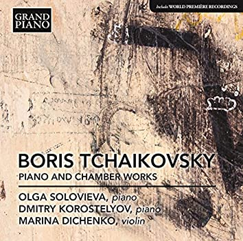 B. Tchaikovsky: Piano & Chamber Works