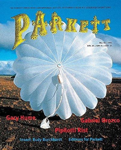 Hume, Gary /Orozco, Gabriel /Rist, Pipilotti: Insert: Burckhardt, Rudy (Parkett / Die Parkett-Reihe mit Gegenwartskünstlern)
