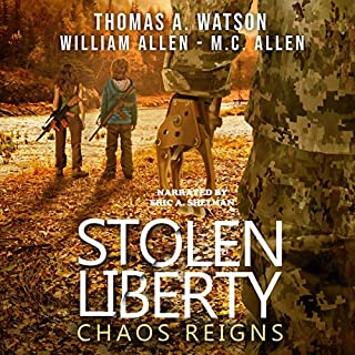 Stolen Liberty: Chaos Reigns                   By:                                                                                                                                 THOMAS A. WATSON,                                                                                        WILLIAM ALLEN,                                                                                        M.C. ALLEN                               Narrated by:                                                                                                                                 Eric A. Shelman                      Length: 9 hrs and 37 mins     Not rated yet     Overall 0.0