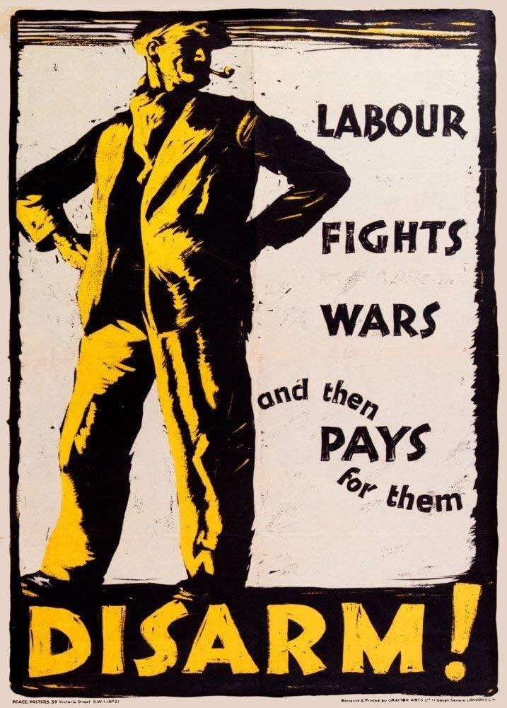 Vintage British política laboral peleas Wars y entonces paga para ellos. desarmar. c1918250gsm brillante Art Tarjeta A3reproducción de póster