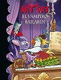 Bat Pat. El Vampiro Bailarin 6