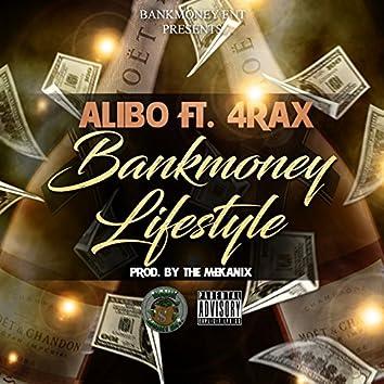 Bankmoney Lifestyle (feat. 4rax)
