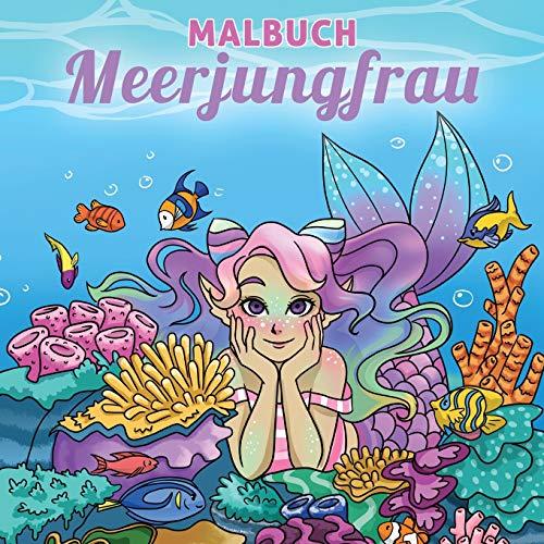 Malbuch Meerjungfrau: Für Kinder im Alter von 4-8, 9-12 Jahren (Malbücher für Kinder, Band 9)