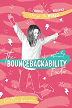 The Bouncebackability Factor: End Burnout, Gain Resilience, and Change the World