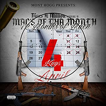 Mont Hogg Presents: Mac's Of Tha Month April 4Kay5 / 12 Months Of Mac'n