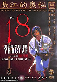The 18 Secrets of the Yangtze by Bolo Yeung, Vol. 3: Writing Kung Fu & Kung Fu vs. Yoga