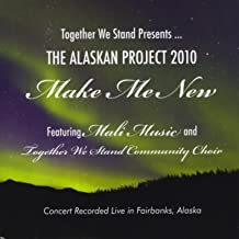 Make Me New (feat. Mali Music & Together We Stand Community Choir)