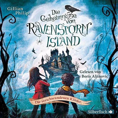 Ravenstorm Island 1: Die verschwundenen Kinder: 2 CDs