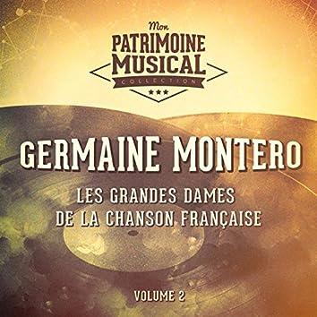 Les grandes dames de la chanson française : Germaine Montero, Vol. 2