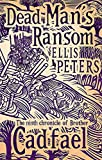 Dead Man's Ransom (Brother Cadfael Mysteries)
