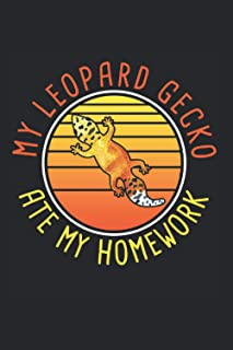 My Leopard Gecko Ate My Homework: Lizard Reptile Workbook Diary Journal Planner My Leopard Gecko Ate My Homework - Appreci...