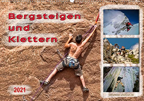 Bergsteigen und...