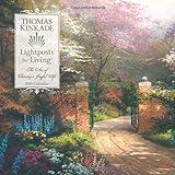 Thomas Kinkade Lightposts for Living: 2010 Wall Calendar (Lightposts for Living: The Art of Choosing a Joyful Life)