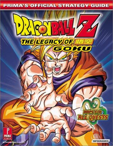 Dragonball Z Legacy of Goku: Prima's Official Strategy Guide (Prima's Official Strategy Guides)