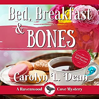 Bed, Breakfast, and Bones     A Ravenwood Cove Cozy Mystery              By:                                                                                                                                 Carolyn Dean                               Narrated by:                                                                                                                                 Gail Hedrick                      Length: 5 hrs and 20 mins     33 ratings     Overall 4.1