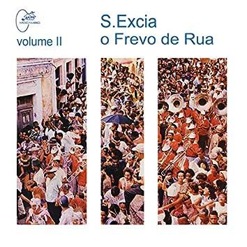 S. Excia o Frevo de Rua, Vol. 2