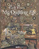 Past & Present My Quilting Life