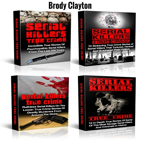 Serial Killers: Mysterious True Stories of Savage Serial Killers from the Past audiobook cover art