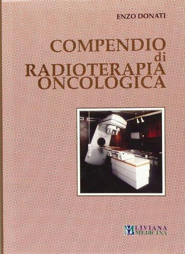 Compendio di radioterapia oncologica