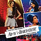 I Told You I Was Trouble: Live In London [Explicit]