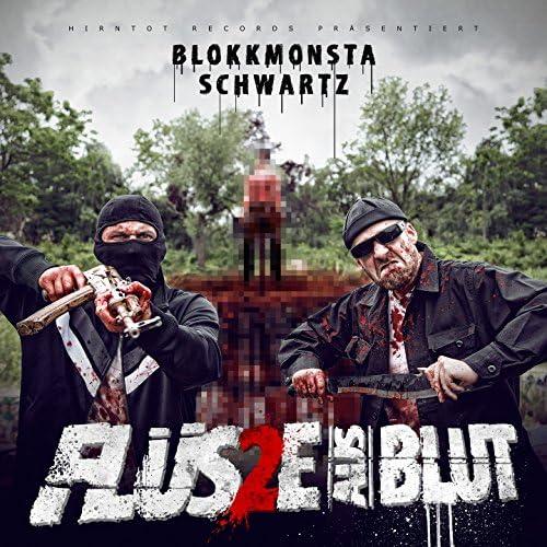 Blokkmonsta, Schwartz