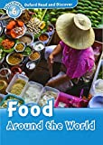 Oxford Read And Discover Food Around World (Paperb