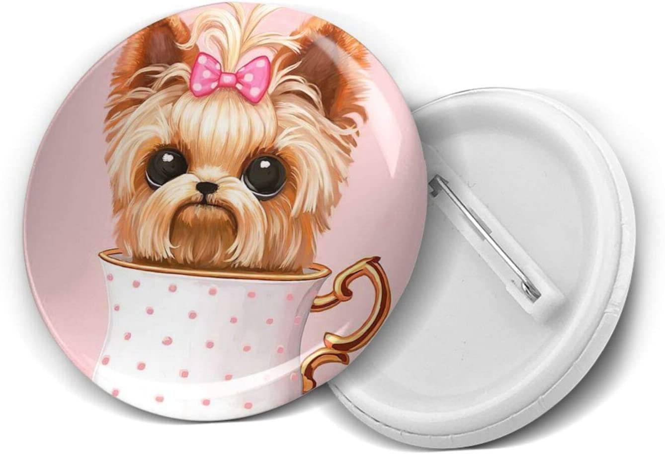 Yorkshire Terrier Teacup Dog Cute Badges Themed Low price Girls Circle 100% quality warranty Nov