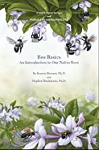 Bee Basics : An Introduction to Our Native Bees