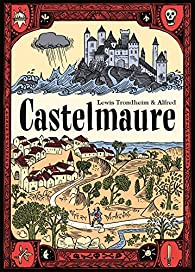Castelmaure par Lewis Trondheim