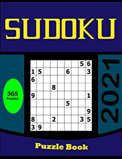 Sudoku Puzzle Book: Sudoku Activity Book with More than 365 Puzzles for Grown-ups, Including easy, Medium, Hard and Very Hard