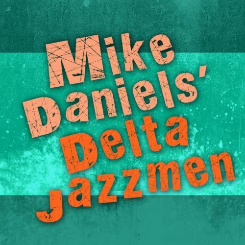 Mike Daniels' Delta Jazzmen