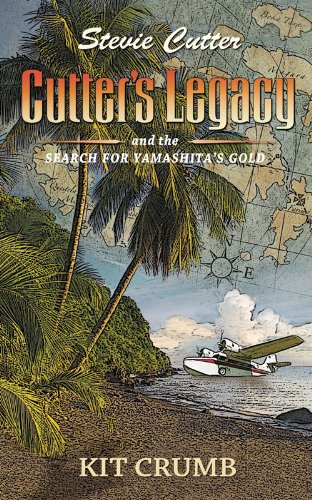 Cutter's Legacy and the Search for Yamashita's Gold (Stevie Cutter Book 1) (English Edition)