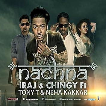Nachna (feat. Neha Kakkar , Tony T & Yama)