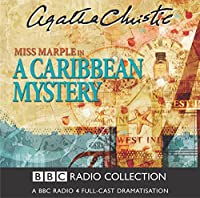 A Caribbean Mystery (BBC Radio Collection)