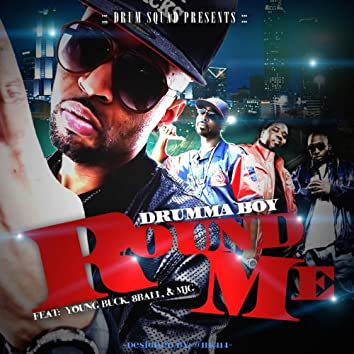 Round Me (feat. 8ball & Mjg & Young Buck)