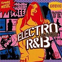 ELECTRO FLAVOR R&B