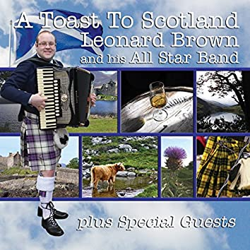 A Toast to Scotland